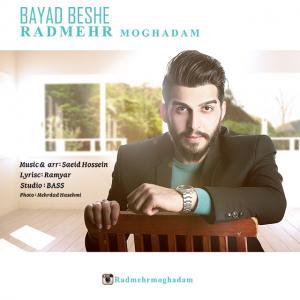 Radmehr – Bayad Beshe