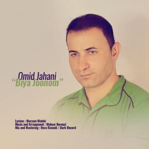 Omid Jahani – Bia Jonom