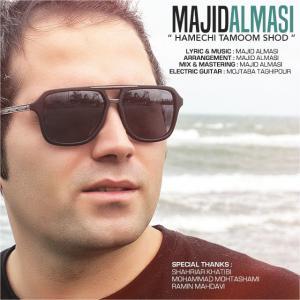 Majid Almasi – Hamechi Tamoom Shod