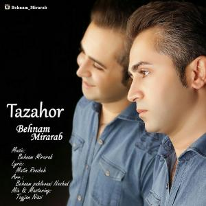 Behnam Mirarab – Tazahor