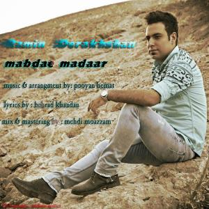 Ramin Derakhshan – Mabdae Madaar