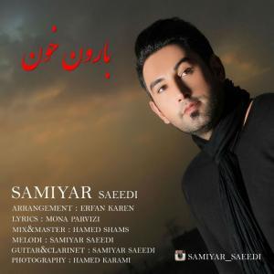 Samiyar Saeedi – Baroon Khon