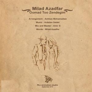Milad Azadfar – Oomad Too Zendegim