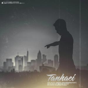 Saeed Haghparast – Tanhaei