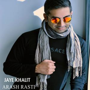 Arash Rasti – Jaye Khalit