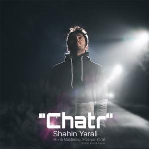 Shahin Yarali – Chatr