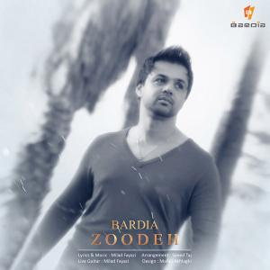 Bardia – Zoodeh