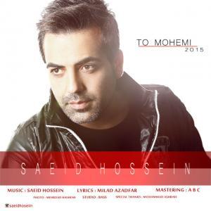 Saeid Hossein – To Mohemi