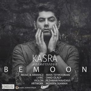 Kasra Hormatipour – Bemoon