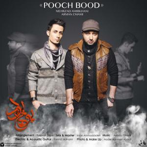 Mehrzad Amirkhani – Pooch Bood (Ft Arman Emami)