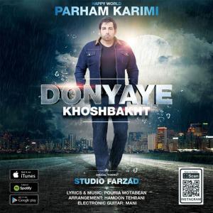 Parham Karimi – Donyaye Khoshbakht