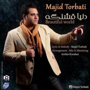 Majid Torbati – Donya Ghashange