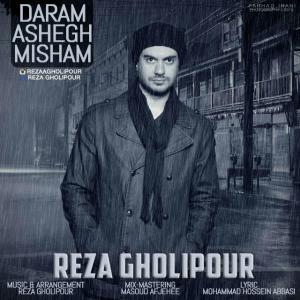 Reza Gholipour – Daram Ashegh Misham