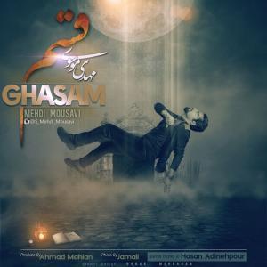 Mehdi Mousavi – Ghasam