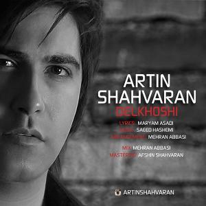 Artin Shahvaran – Delkhoshi