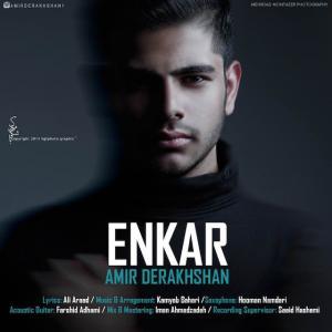 Amir Derakhshan – Enkar