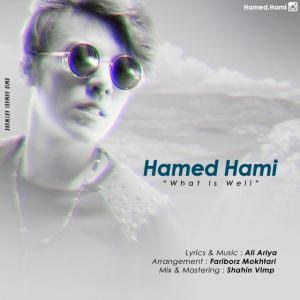 Hamed Hami – Mage Chi Mishe Khob