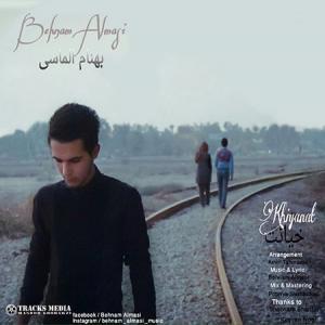 Behnam Almasi – Khiyanat