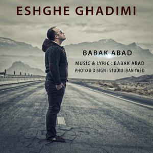 Babak Abad – Eshghe Ghadimi