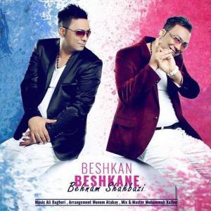 Behnam Shahbazi – Beshkan Beshkaneh