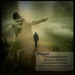 Pourya Pourzarabiyan – Banooye Gheseha