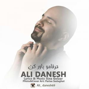 Ali Danesh – Harfamo Bavar Kon
