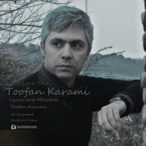 Toofan Karami – Kheyli Dooset Daram