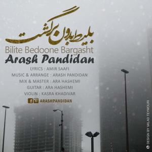 Arash Pandidan – Bilite Bedoone Bargasht