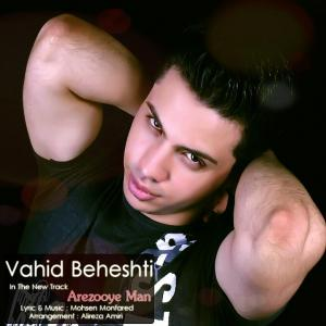 Vahid Beheshti – Arezooye Man