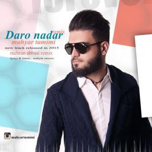 Mahyar Tamimi – Dar o Nadar (Remix)