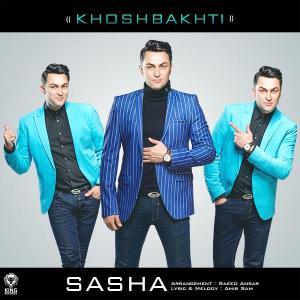 Sasha – Khoshbakhti