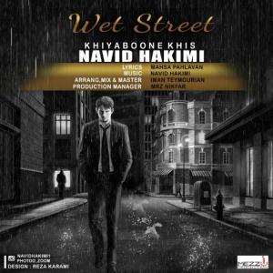 Navid Hakimi – Khiyaboone Khis