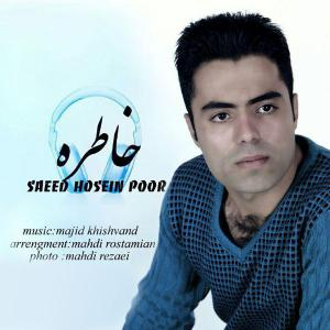 Saeed Hossein Poor – Khatere