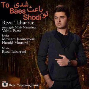 Reza Tabarrai – To Baes Shodi