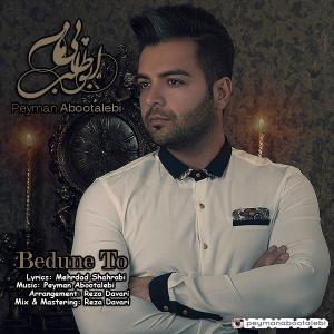 Peyman Abootalebi – Bedone To