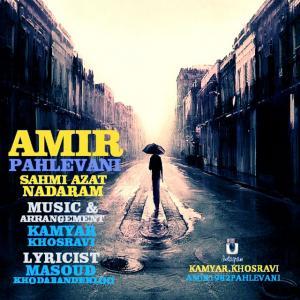 Amir Pahlevani – Sahmi Azat Nadaram
