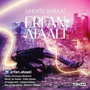 Erfan Ataaei – Sakhte Baraat