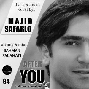 Majid Safarlo – After You