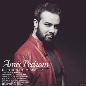 Amir Pedram – Ki Bahonato Migire