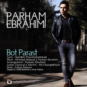 Parham Ebrahimi – Bot Parast