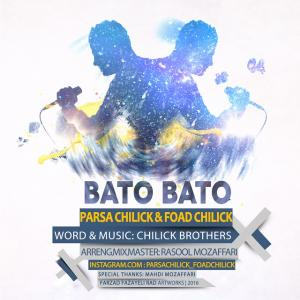 Parsa Chilick and Foad Chilick – BaTo BaTo