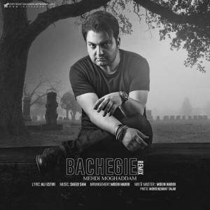 Mehdi Moghaddam – Bachegi (Remix)