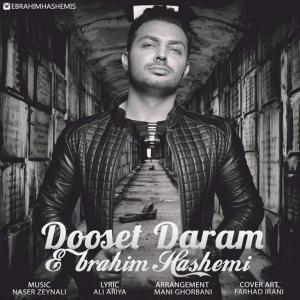 Ebrahim Hashemi – Dooset Daram