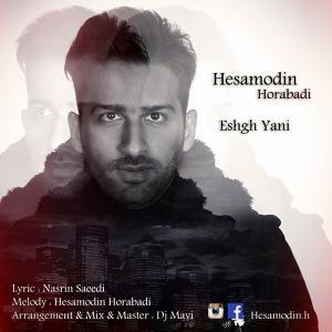 Hesamodin Horabadi – Eshgh Yani