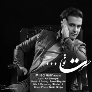 Milad Kian – Hasrate To