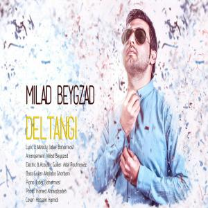 Milad Beygzad – Deltangi