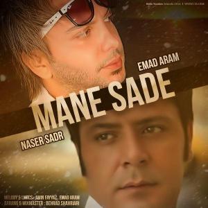 Naser Sadr – Mane Sadeh (Ft Emad Aram)