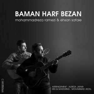 Mohammad Reza Ramezi – Ba Man Harf Bezan (Ft Ehsann Safaei)
