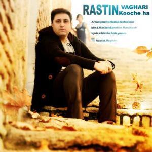 Rastin Vaghari – Koocheha