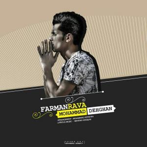 Mohammad Dehghan – Farmanrava